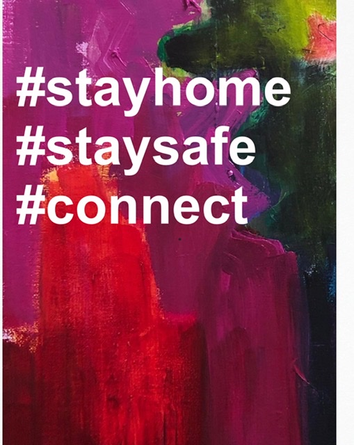 Stay home - Stay safe - Connect